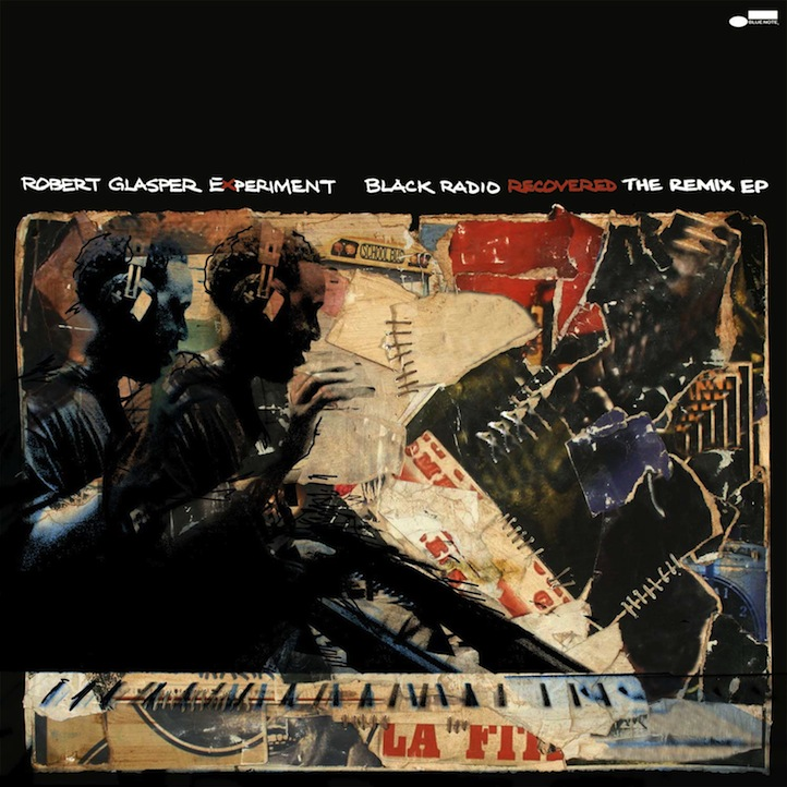 ", The Making of Robert Glasper's ""Black Radio Recovered: The Remix EP"", Life+Times"