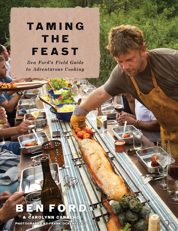 ", ""Taming The Feast"" with Chef Ben Ford, Life+Times"