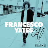 Francesco Yates_Call
