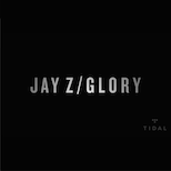 ", Watch the Video For JAY Z's ""Glory"" Exclusively on TIDAL, Life+Times"